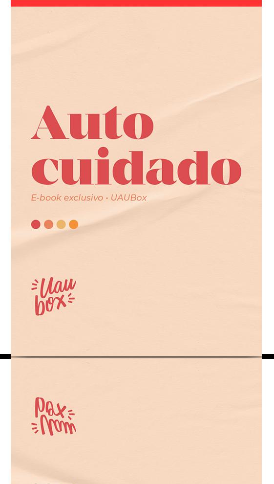 Imagem do ebook da UAUBox sobre Autocuidado